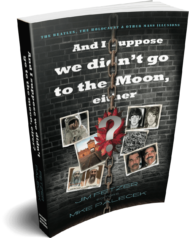 And I suppose we didn't go to the Moon, either? (1st edition)